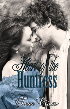 Tess Oliver - Heart of the Huntress