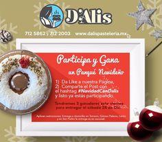 Tercer sorteo Navideño #DAlisPastelería! Bases: 1. Da like a nuestra página.  2. Comparte este post con el hashtag #NavidadConDalis y listo ya estás participando.  Tendremos tres ganadores para este Sábado 24 de Diciembre.  Participa y gana con nosotros.