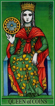 Queen of Coins - Dame Fortune's Wheel Tarot by Paul Huson.