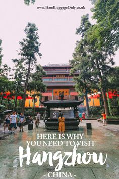 These Are The Many Reasons Why You Need To Visit Hangzhou, China