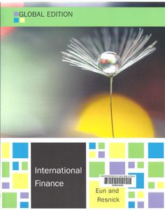 International finance / Cheol S. Eun, Bruce G. Resnick