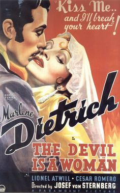 THE DEVIL IS A WOMAN - Marlene Dietrich - Lionel Atwell - Cesar Romero - Directed by Josef von Sternberg - Paramount Pictures - Movie Poster.