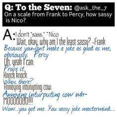 Lol, i might have laufhed too hard at this! I would say something like what Percy said!