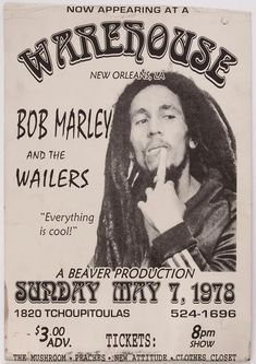 Here's an extremely rare cardboard concert poster advertising a show by Bob Marley and The Wailers at the Warehouse in New Orleans, on May According Friedrich Nietzsche, Victor Hugo, Bob Marley, Jamaica Music, Tour Posters, Music Posters, Band Posters, Robert Nesta, Nesta Marley