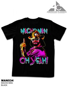 Macho Man: Macho Man T-Shirt