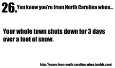 You know you're from North Carolina when...