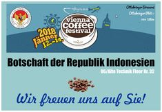 Visit the Indonesian Embassy's stand at the Vienna Coffee Festival 2018 and enjoy our specialty coffee from Toraja, Papua, Aceh, Mandailing and many more ! Vienna, Coffee, Brewery, Indonesia, Kaffee, Cup Of Coffee