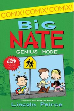 Browse Inside Big Nate: Genius Mode by Lincoln Peirce, Illustrated by Lincoln Peirce
