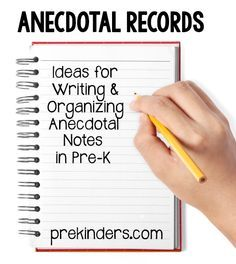 Ideas for taking Anecdotal Records (or Observational Notes) in Pre-K and Preschool. Find more assessment ideas. Organizing Making supplies easily accessible is important. I have a chair pocket at both small group tables and baskets in the room to store my anecdotal supplies. Sheets of labels can be attached to a clipboard, and the clipboard …