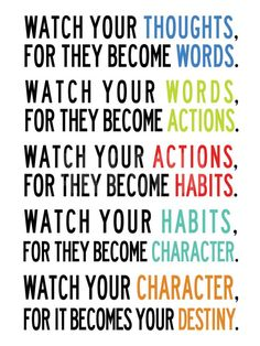 Watch Your Thoughts Colorful Motivational Prints - by AllPosters. Motivational Quotes For Depression, Motivational Quotes For Success, Great Quotes, Quotes Inspirational, Quotes On Positive Attitude, Unique Quotes, Positive Sayings, Positive People, Positive Motivation