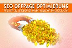 SEO Offpage Optimierung - Warum du einen eigenen Blog brauchst.
