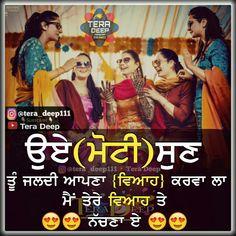 😀😀💃💃💃💃💃😁😂 Punjabi Attitude Quotes, Punjabi Quotes, Friends Forever, Best Friends, Girlish Diary, Punjabi Status, Laughter, Projects, Fun