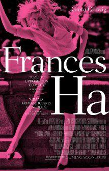 """""""Frances Ha"""". <3 <3 <3"""