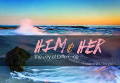 St Valentines Day 2016 Resource:  Him & Her – The Joy of Difference The Australian Catholic Marriage & Family Council has released its 2016 St Valentine's Day handout, this time exploring sexual complementarity. From the ACMFC website: In 2010, the Bishops Commission for Pastoral Life launched the St...  - https://smartloving.org/st-valentines-day-2016-resource/ https://smartloving.org/wp-content/uploads/2016/01/Stval2016-pic.jpg