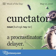 Today's Word of the Day is cunctator. Learn its definition, pronunciation, etymology and more. Join over 19 million fans who boost their vocabulary every day. Unusual Words, Weird Words, Rare Words, Powerful Words, Unique Words, Fancy Words, Big Words, Words To Use, Great Words