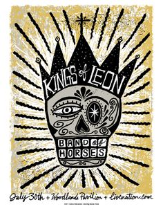 Kings of Leon & Band of Horses gig poster.. F*CKING COOL.