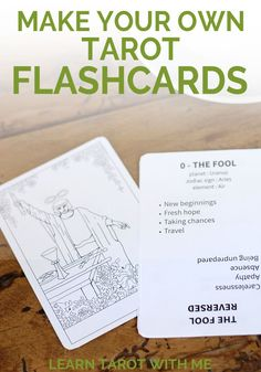 Create your own tarot flashcards, with regular and reversed meanings for all 78 tarot cards, from Learn Tarot With Me.