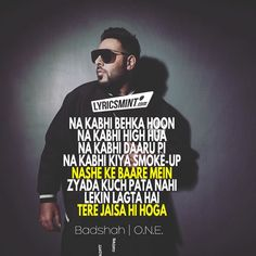 8f65edc939c2 Nain Lyrics from Badshah s album ONE  The song is sung by Badshah and  Aastha Gill which has music and lyrics by the Hip-hop artist Badshah  himself.