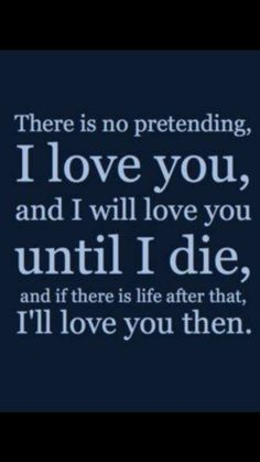 I have loved you in a previous life, I know this, I FEEL this.I will continue to love you - not even death will break this bond. Bae Quotes, Love Life Quotes, Love Quotes For Her, Self Love Quotes, Quotes For Him, Love Of My Life, Qoutes, I Love My Hubby, Love You