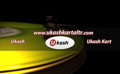 Ukash al - http://www.ukashkartaltr.com