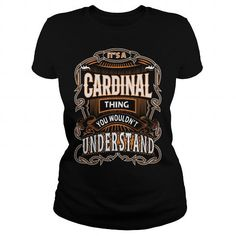 CARDINAL, CARDINAL T Shirt, CARDINAL Tee #name #tshirts #CARDINAL #gift #ideas #Popular #Everything #Videos #Shop #Animals #pets #Architecture #Art #Cars #motorcycles #Celebrities #DIY #crafts #Design #Education #Entertainment #Food #drink #Gardening #Geek #Hair #beauty #Health #fitness #History #Holidays #events #Home decor #Humor #Illustrations #posters #Kids #parenting #Men #Outdoors #Photography #Products #Quotes #Science #nature #Sports #Tattoos #Technology #Travel #Weddings #Women