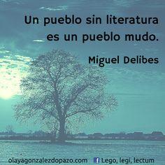 Lego, legi, lectum: Citas literarias. Miguel Delibes