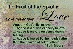 The Fruit of the Spirit...Love   and a Beth Moore quote