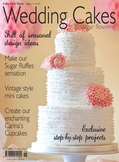Wedding Cakes Sugar Flowers Magazine Part Of Cake Craft Guide Series Sister