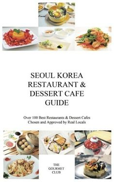 Don't visit Seoul, Korea without a copy of this book! Seoul Korea Restaurant & Dessert Cafe Guide presents over 100 best restaurants and cafes chosen and approved by real locals who know the real deal (read: forget Michelin Guide) . This guide covers 8 major hot spots of Seoul, covering... more details available at https://www.kitchen-dining.com/blog/cookbooks-food-wine/asian-cooking/korean/product-review-for-seoul-korea-restaurant-dessert-cafe-guide-over-100-best-re