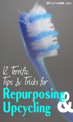12 Terrific {Tips & Tricks} for {Repurposing & Upcycling}
