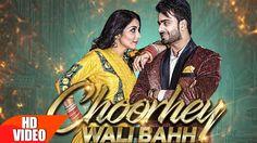 Choorhey Wali Bahh (Full Song) | Mankirt Aulakh | Parmish Verma | Latest...