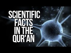 Scientific Facts in The Quran - Must See! - YouTube