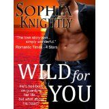 Wild for You (Tropical Heat Series, Book One) (Kindle Edition)By Sophia Knightly