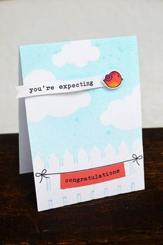 You're Expecting card    Tweet Talk Stamp & Die  Bird colored with copics  Cloud & Fence Die
