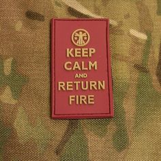 """""""Keep Calm and Return Fire"""" Morale Patch"""