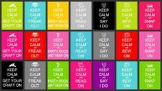 """FREE """"Keep Calm"""" Random Prints"""