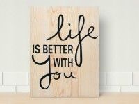 BETTER WITH YOU 45x60cm