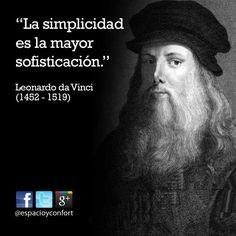 #FRASES  La simplicidad es la mayor sofisticación. Leonardo Da Vinci
