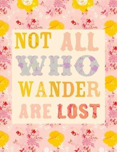 Toddlers room.  Not all who wander are lost 8x10 print by thewheatfield on Etsy