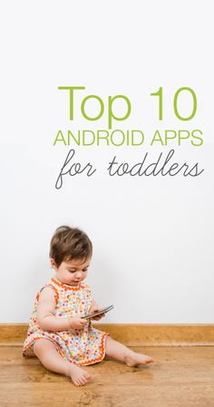 Finding decent Android apps for toddlers can be a bit of trial-and-error, scouring reviews and downloading games only to quickly delete when you find that your kid is being blasted with ads and in-app purchases.  Our 18-month-old and 3-year-old kids are allowed to play with Android apps for t...