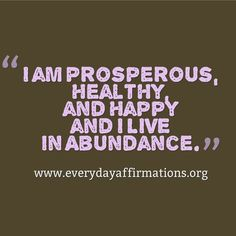 Everyday Affirmations for Daily Positivity: Daily Affirmations 8 February 2014 Famous Quotes For Success Positive Thoughts, Positive Vibes, Positive Quotes, Motivational Quotes, Inspirational Quotes, Positive Living, Funny Quotes, Mantra, Wealth Affirmations