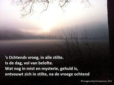 Ochtend stilte. ©Hooggevoelig heel gewoon, 2014. Kijk ook op www.hooggevoeligheelgewoon.nl en www.facebook.nl/hooggevoeligheelgewoon