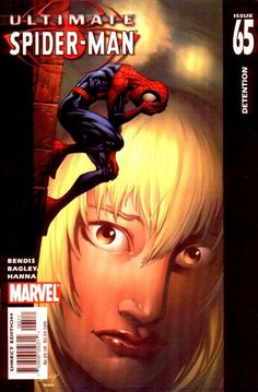 Ultimate Spider-Man # 65 by Mark Bagley Marvel Spider Gwen, Mark Bagley, Ultimate Marvel, Comic Book Collection, Gwen Stacy, Amazing Spiderman, Marvel Comics, Superhero, Fictional Characters