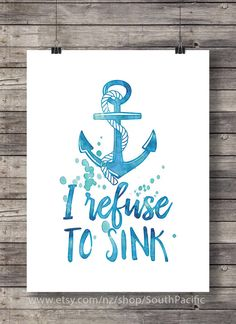 I refuse to sink print Printable nautical by SouthPacific