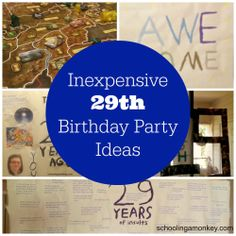 Decorating on a Budget: 29th Birthday Party Ideas ~ Schooling a Monkey