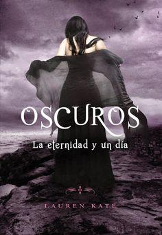 LA ETERNIDAD Y UN DIA #3.5 - SAGA OSCUROS (FALLEN), LAUREN KATE http://bookadictas.blogspot.com/2014/10/saga-oscuros-fallen-lauren-kate.html