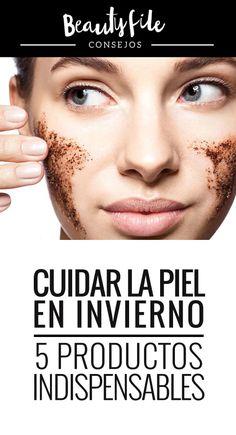 Recomendaciones de productos para cuidar el rostro durante los meses más fríos. Facial, Movie Posters, Beauty, Exfoliating Scrub, Skin Care, Products, Tips, Winter, Health