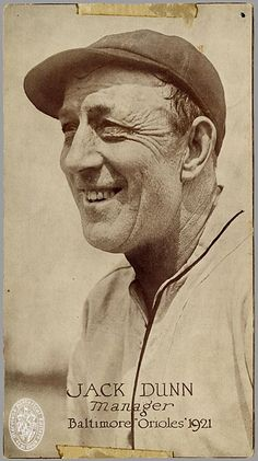4a51f1cf61 Jack Dunn (1872-1928) Baltimore Orioles Manager 1921 Baseball Cards