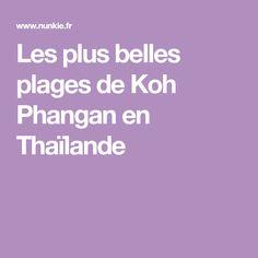 Les plus belles plages de Koh Phangan en Thaïlande