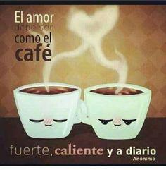 El café y el Amor.